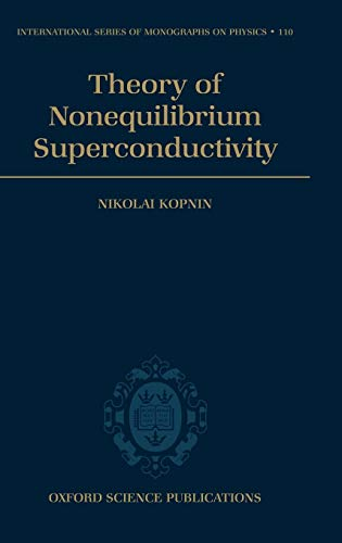 9780198507888: Theory of Nonequilibrium Superconductivity: 110 (International Series of Monographs on Physics)
