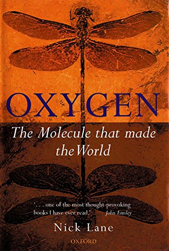 9780198508038: Oxygen: The Molecule That Made the World