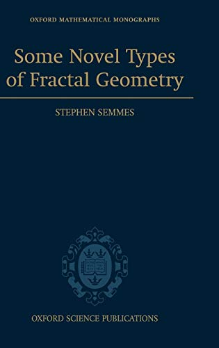 9780198508069: Some Novel Types of Fractal Geometry (Oxford Mathematical Monographs)