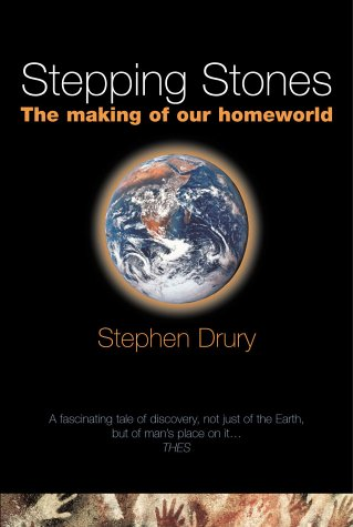 9780198508076: Stepping Stones: The Making of Our Home World