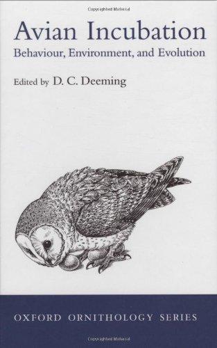 9780198508106: Avian Incubation: Behaviour, Environment and Evolution