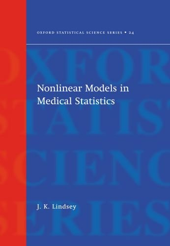 9780198508120: NonLinear Models for Medical Statistics (Oxford Statistical Science Series)