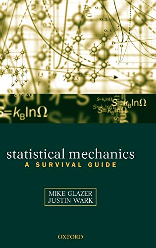 9780198508151: Statistical Mechanics: A Survival Guide