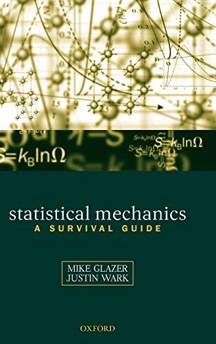 9780198508151: Statistical Mechanics: A Survival Guide