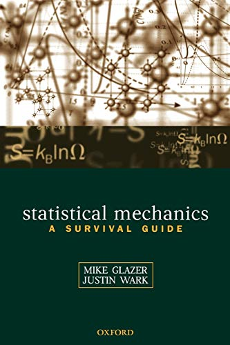 9780198508168: Statistical Mechanics: A Survival Guide