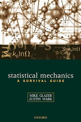 9780198508168: Statistical Mechanics: A Survival Guide