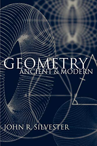 9780198508250: Geometry: Ancient and Modern