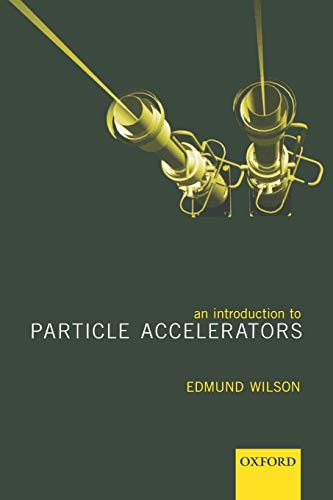 9780198508298: An Introduction to Particle Accelerators