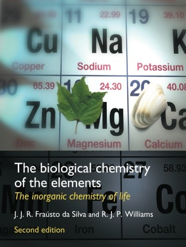 9780198508489: The Biological Chemistry of the Elements: The Inorganic Chemistry of Life