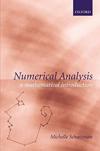 9780198508526: Numerical Analysis: A Mathematical Introduction