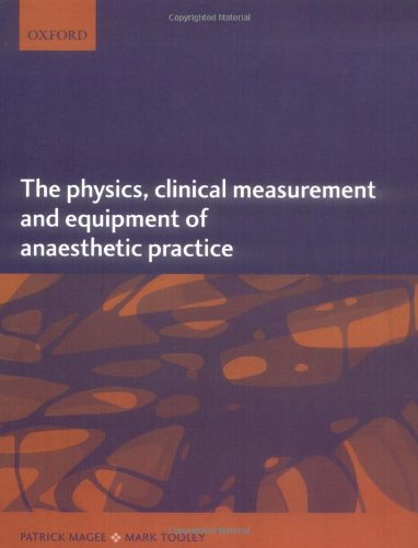 The Physics, Clinical Measurement, and Equipment of: Patrick Magee; Mark
