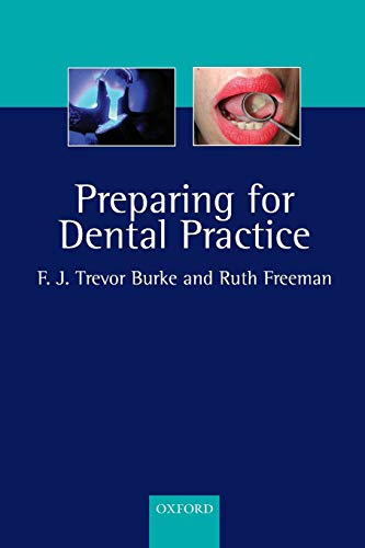 9780198508649: Preparing for Dental Practice