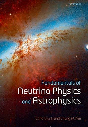 9780198508717: Fundamentals of Neutrino Physics and Astrophysics