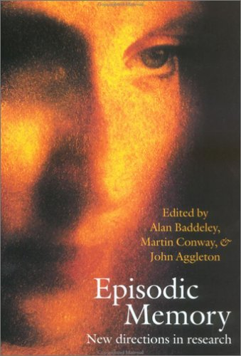 9780198508793: Episodic Memory: New Directions in Research