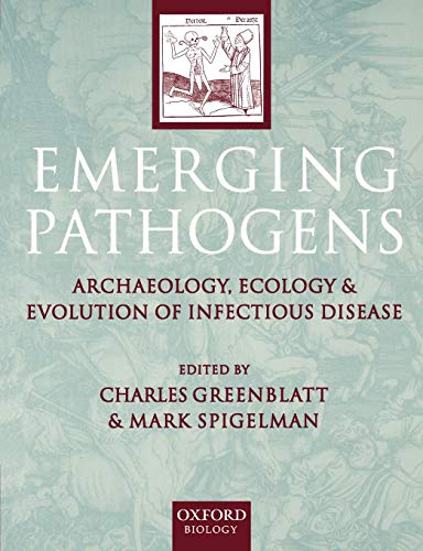 9780198509011: Emerging Pathogens: The Archaeology, Ecology, and Evolution of Infectious Disease