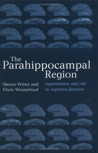 9780198509172: The Parahippocampal Region: Organization and Role in Cognitive Functions (Medicine)