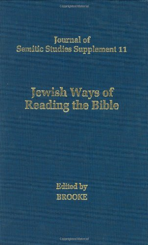 Jewish Ways of Reading the Bible.: BROOKE, GEORGE J. (ED.)