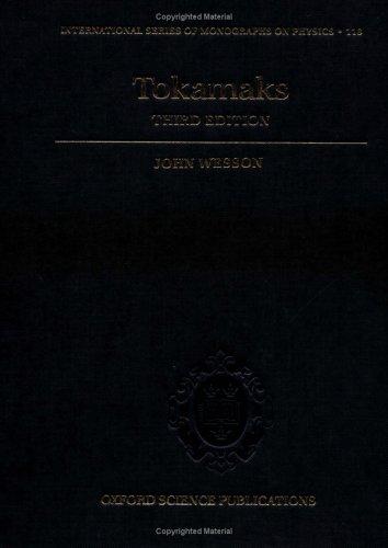 9780198509226: Tokamaks (The International Series of Monographs on Physics)
