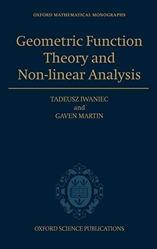 9780198509295: Geometric Function Theory and Non-linear Analysis