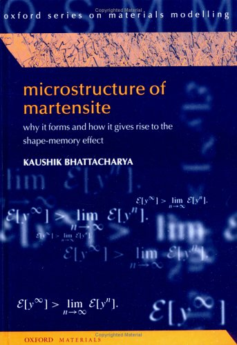 9780198509349: Microstructure of Martensite: Why it forms and how it gives rise to the shape-memory effect (Oxford Series on Materials Modelling)