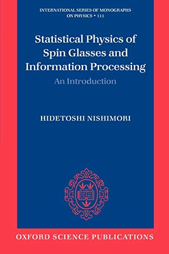 9780198509417: Statistical Physics of Spin Glasses and Information Processing: An Introduction (International Series of Monographs on Physics)