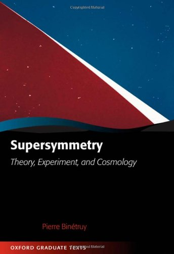 9780198509547: Supersymmetry: Theory, Experiment, and Cosmology