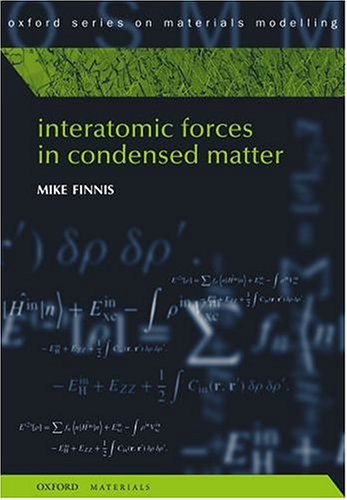 9780198509776: Interatomic Forces in Condensed Matter (Oxford Series on Materials Modelling)
