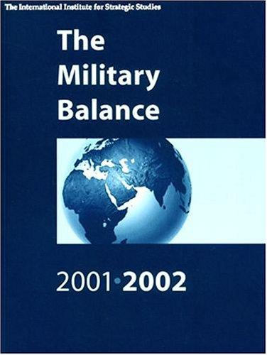 9780198509790: The Military Balance 2001-2002