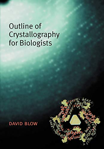 9780198510512: Outline of Crystallography for Biologists