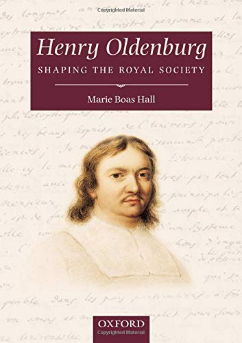 9780198510536: Henry Oldenburg: Shaping the Royal Society