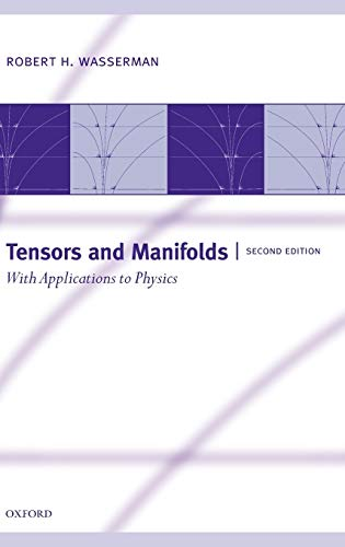 9780198510598: Tensors and Manifolds: With Applications to Physics