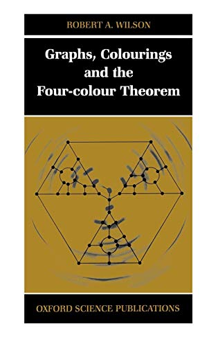 9780198510611: Graphs, Colourings and the Four-Colour Theorem