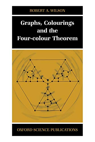 9780198510628: Graphs, Colourings and the Four-Colour Theorem (Oxford Science Publications)