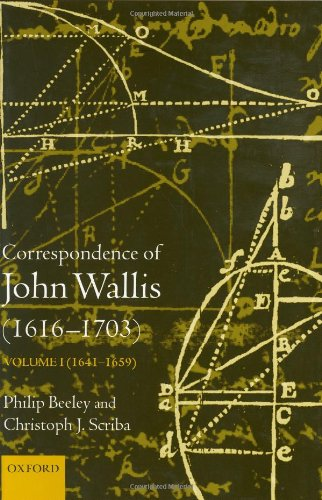 9780198510666: The Correspondence of John Wallis (1616-1703): Volume 1 (1641 - 1659): 1641-1659 Vol 1