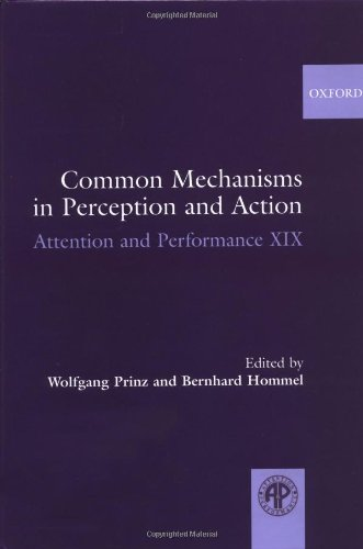 9780198510697: Common Mechanisms in Perception and Action: Attention and Performance Volume XIX: Attention and Performance v. 19 (Attention and Performance Series)