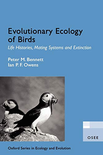 9780198510895: Evolutionary Ecology of Birds: Life Histories, Mating Systems, and Extinction (Oxford Series in Ecology and Evolution)