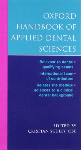 9780198510963: Oxford Handbook of Applied Dental Sciences (Oxford Medical Handbooks)