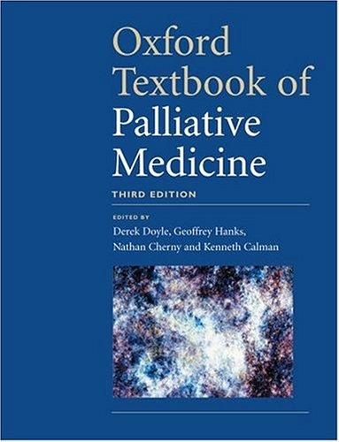 9780198510987: Oxford Textbook of Palliative Medicine