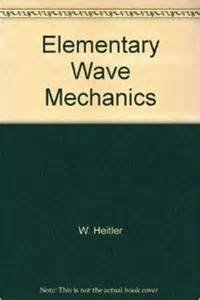 9780198511038: Elementary Wave Mechanics, With Applications to Quantum Chemistry