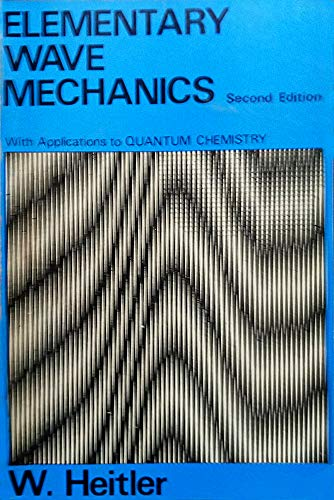 9780198511151: Elementary Wave Mechanics With Applications to Quantum Chemistry