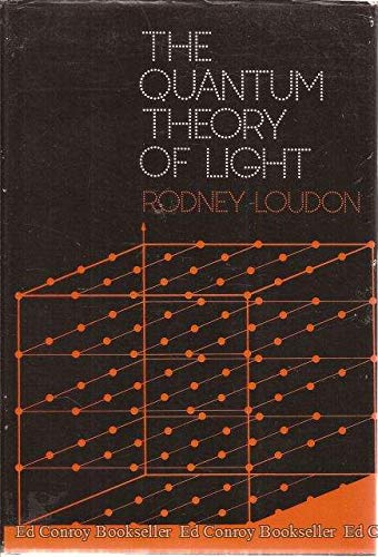 9780198511304: The Quantum Theory of Light