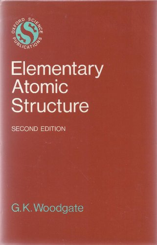 9780198511465: Elementary Atomic Structure