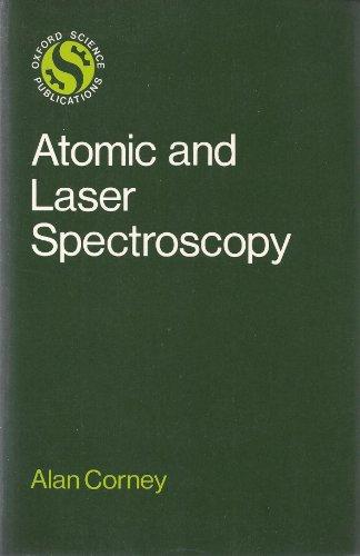 9780198511489: Atomic and Laser Spectroscopy