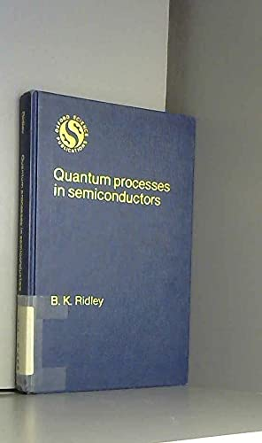 9780198511502: Quantum Processes in Semiconductors (Oxford science publications)