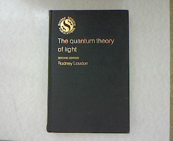9780198511526: The Quantum Theory of Light