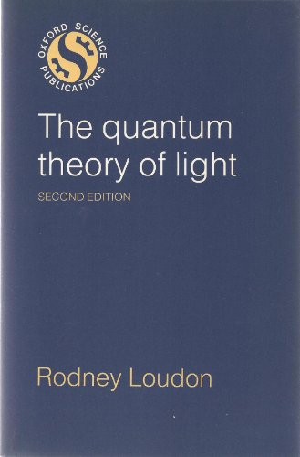 9780198511557: The Quantum Theory of Light (Oxford science publications)