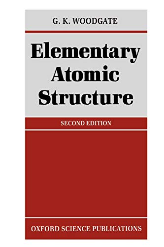 9780198511564: Elementary Atomic Structure