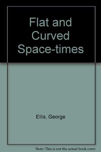 9780198511649: Flat and Curved Space-Times