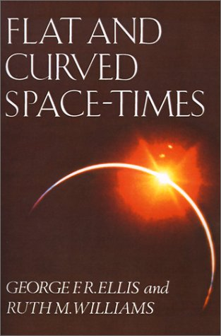 9780198511694: Flat and Curved Space-Times