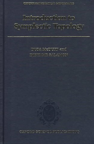 9780198511779: Introduction to Symplectic Topology (Oxford Mathematical Monographs)